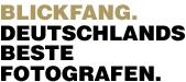 Blickfang die besten Fotografen Deutschlands